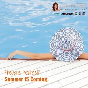 deborah enos prepare yourself summer is coming